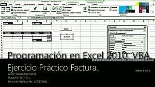 Curso Programación VBA Excel 2010: Ejercicio Práctico Factura. Vídeo 1 de 2. David Asurmendi.