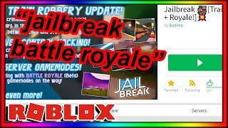 roblox jailbreak now has a BATTLE ROYALE mode... (literally why)