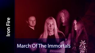Iron Fire - March Of The Immortals (Sub Esp)