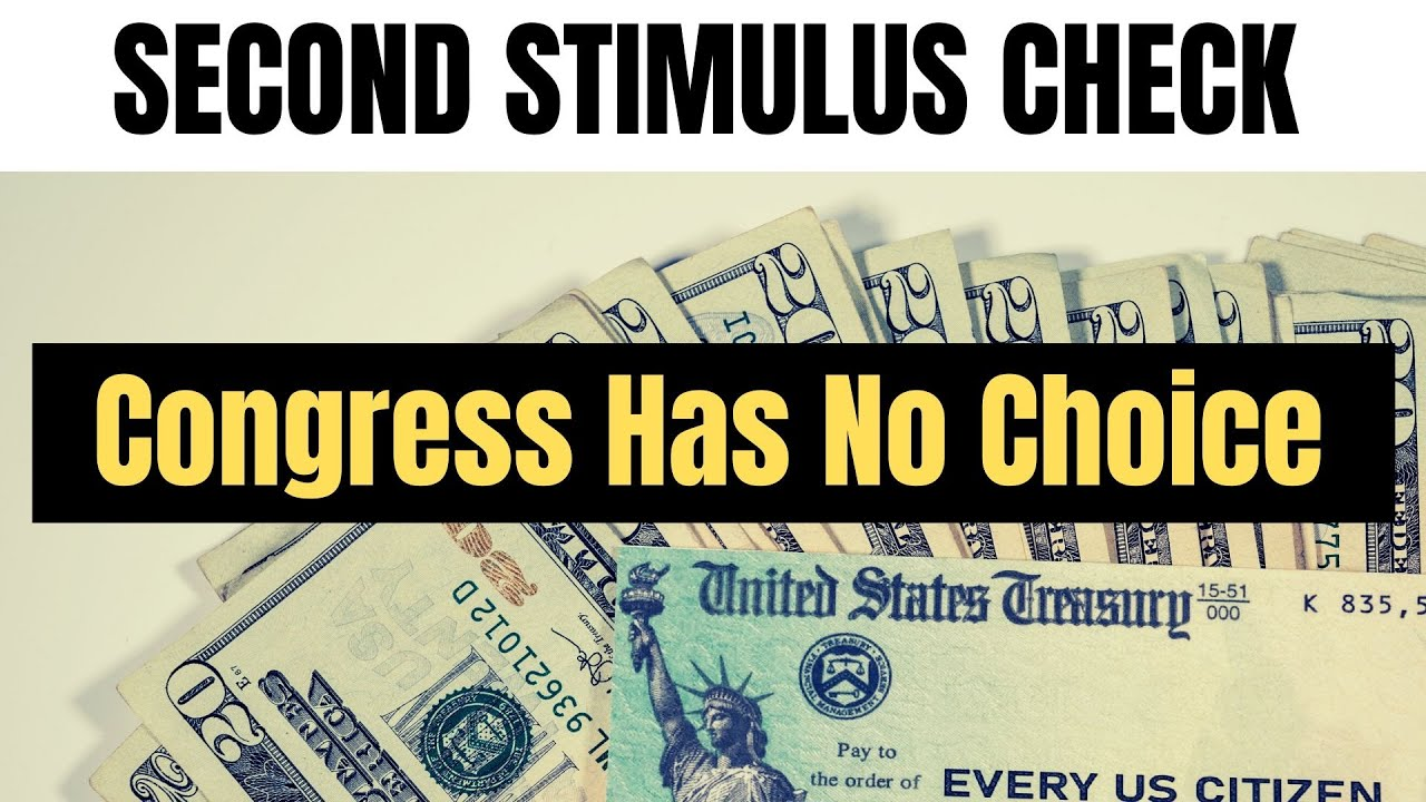 Second Stimulus Check -- Congress Has No Other Choice