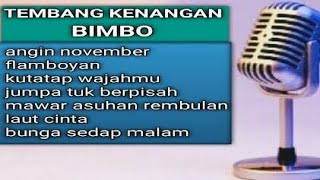 8 Tembang Kenangan- Bimbo-With lyricks