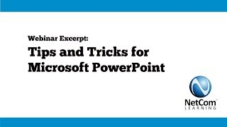 2017 11 16 Webinar Excerpt - Tips and Tricks for Microsoft PowerPoint