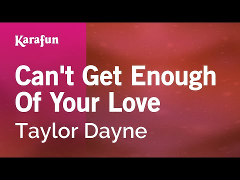 Karaoke Can't Get Enough Of Your Love - Taylor Dayne *