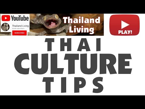Thai Culture Tips - Do's and Don'ts in Thailand 🇹🇭 Thailand Living