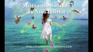 Meditacion Sanando Tu Niño Interior - El Duelo - Sana Las Heridas  -  Sanar Tu Niño Interior