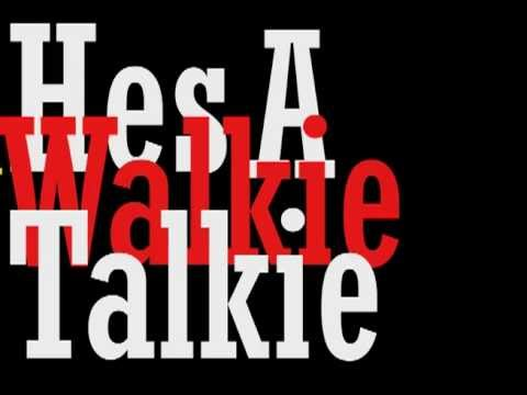 Walkie Talkie Man Lyrics