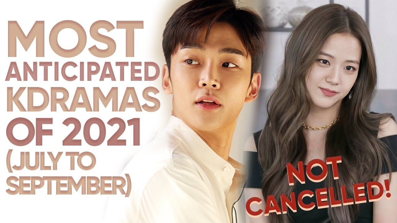 Download 13 Most Anticipated Korean Dramas of 2021 (July - September) [Ft. HappySqueak]