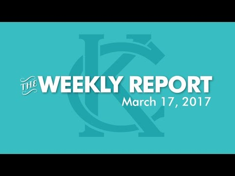 The Weekly Report - March 17, 2017 - City of Kansas City, Missouri