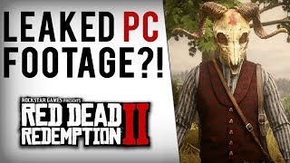 Red Dead Redemption 2 On PC - First Footage Leaked?!