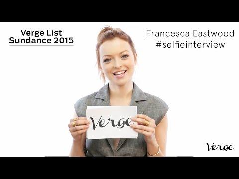 Francesca Eastwood selfie  Verge List: Sundance 2016