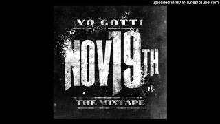 Yayo- Snootie Ft. Yo Gotti