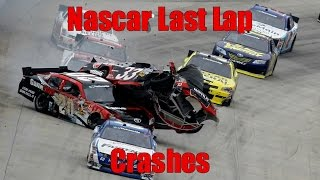Nascar Last Lap Crashes