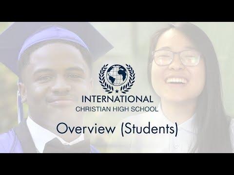 International Christian High School - Overview (Students)