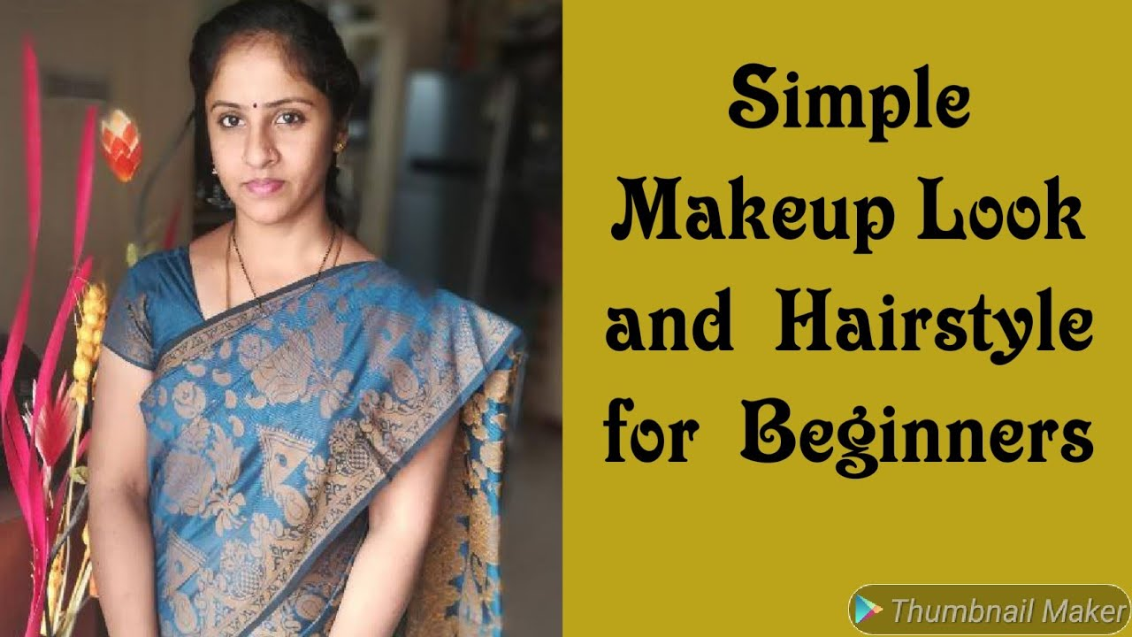 Simple Everyday Makeup look and a Simple Hairstyle / Basic makeup tutorial  for Beginners