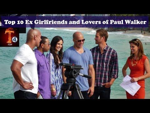 Top 10 Ex Girlfriends and Lovers of Paul Walker