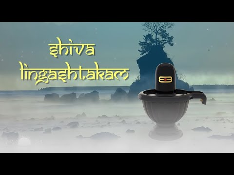 Lord Shiva's Powerful Lingashtakam Mantra | Holy Octet For Moksha