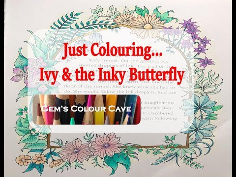 Just Colouring - Ivy & the Inky Butterfly