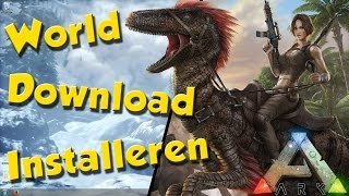 Ark Tutorial Evolved - World Download Installeren