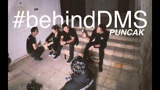 #BehindDMS - Puncak