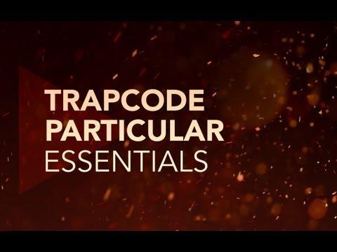 Trapcode Particular Essentials