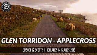 Glen Torridon | Applecross | NC500 | Scottish Highlands & Islands Travelogue 2018 | S1E12