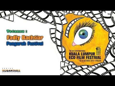 20151012 RuangTamu Kita : Kuala Lumpur Eco Filem Festival 2015