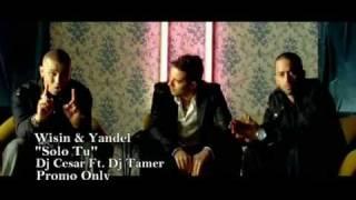Wisin & Yandel - Solo Tu (Official Video) Ft. David Bisbal
