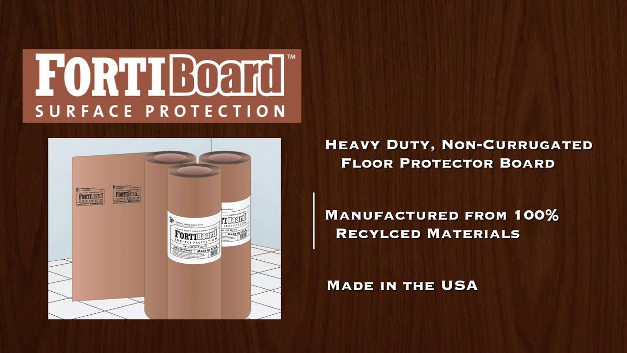 FortiBoard Heavy Duty Floor Protection