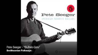 "Pete Seeger - ""Buffalo Gals"""