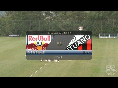 Copa Ouro Sub-20 - Título - Red Bull Brasil 4 x 2 Ituano - (07.05.2014)