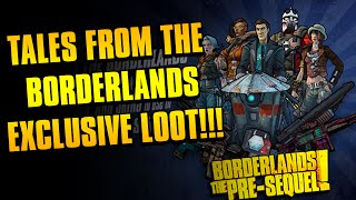 BORDERLANDS: The Pre-Sequel / New Exclusive Loot For Tales From The Borderlands Season Pass Owners!