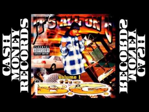 B.G. - It's All On U Volume 1