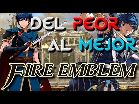 Fire Emblem - Del peor al mejor ~ PRE- Fire Emblem Fates