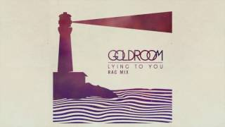Goldroom - Lying To You (RAC Mix)
