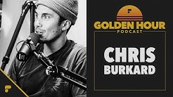 Golden Hour Ep. 03: Chris Burkard (Explorer / Photographer)