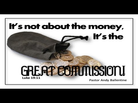 It's Not About the Money, It's the Great Commission
