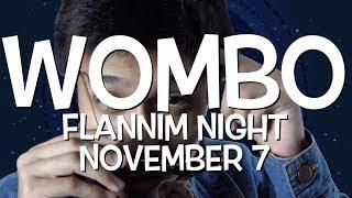 WOMBO - Flannim Night