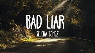 Video Bad Liar - Selena Gomez (Lyrics) download MP3, 3GP, MP4, WEBM, AVI, FLV Desember 2017