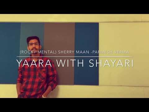 Yaara (With Shayari) - Sharry Mann  ...