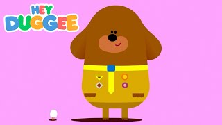 The Egg Badge - Hey Duggee Series 1 - Hey Duggee