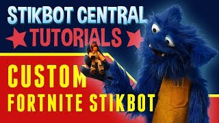 CUSTOM FORTNITE STIKBOT!!! | Stikbot Tutorials