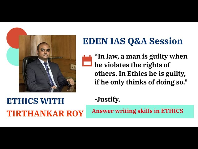 Strategy for UPSC GS 4 (ETHICS) | EDEN IAS ETHICS Answer writing  | Q&A Session with Tirthankar Sir