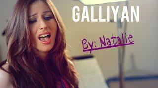 Galliyan (Natalie Di Luccio) Mp3 Song Download