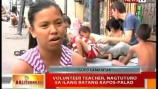 BT: Volunteer teacher, nagtuturo sa ilang batang kapos-palad
