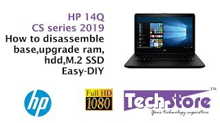 HP 14 Q CS Series Cs0009TU : How to disassemble base and upgrade ram hdd m.2 ssd wifi