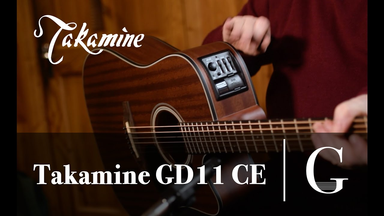 Takamine Gd11 Ce Acoustic Guitar The G Chord Mmtv Youtube