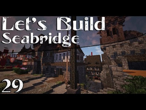 "Let's Build A City - (Seabridge) - Ep.29 ""Merchant's House"""