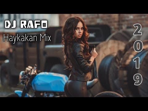 DJ RAFO HAYKAKAN NEW MIX 2019