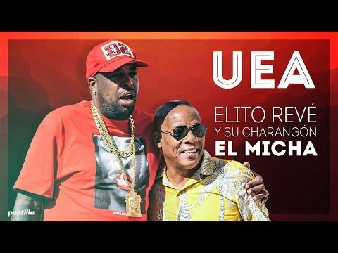 Elito Revé y su Charangón - UEA feat El Micha (Video Oficial)
