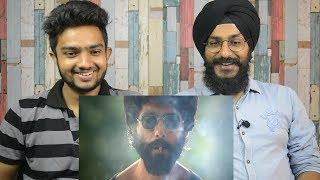 Kabir Singh Teaser REACTION | Shahid Kapoor, Kiara Advani | Sandeep Reddy Vanga | Parbrahm&Anurag